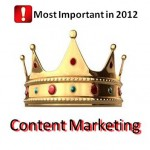 Content Marketing - Most Important in 2012